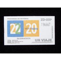 Boleto Del Metro Canal 22 En Su 20 Aniversario Conaculta