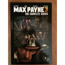 Max Payne 3 The Complete Series Graphic Novel