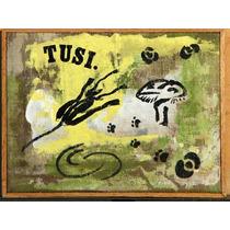 Carlos Rodal Pintura Acrilico Tusi Y Huellas 1992