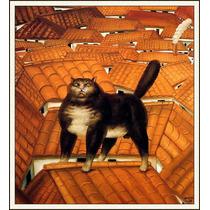Lienzo-tela, Gato En El Tejado, Fernando Botero, 60 X 80 72