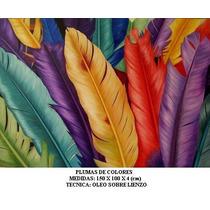 Plumas De Colores, Cuadro Al Oleo Sobre Lienzo, Ferbel Art
