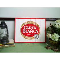 Cuadro Anuncio Letrero Carta Blanca Cerveza Cantina Madera