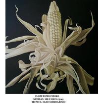 Elote Fondo Negro 100 X 100 Cm, Cuadro Al Oleo Ferbelart