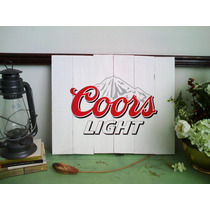 Cuadro Anuncio Letrero Coors Light Cerveza Madera Bar