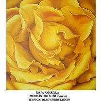 Rosa Amarilla, Cuadro Al Oleo Sobre Lienzo, Ferbel Art