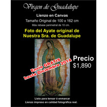 Virgen De Guadalupe Lienzo En Canvas Tamaño 100 X 162 Cm