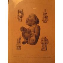 Litografia Antigua Dioses Prehispanicos