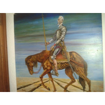Sueño Imposible Don Quijote Oleo