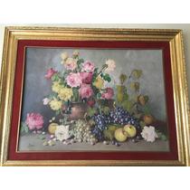 Cuadro Pintado En Óleo Uvas/manzanas/rosas Autor: Parra