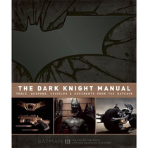 Libro Batman The Dark Knight Manual - De Coleccion Dc Comics