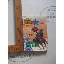 Hazañas Vaqueras,cómic N.14 Ed. Antares De Mayode1981