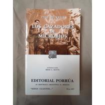 Libro Los Cazadores De Microbios De Paul Kruif