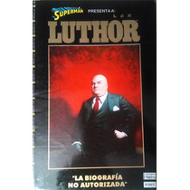 Superman Lex Luthor Biografía No Autorizada - Editorial Vid