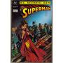 El Mundo Sin Superman. 1ra. Edicion. Vid. $300.00