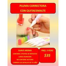 Paq. Pluma Correctora Con Quitaesmalte Uñas Esmaltes