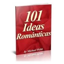 101 Ideas Románticas Michael Webb Ebook