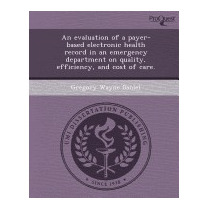 Evaluation Of A Payer-based Electronic, Gregory Wayne Daniel