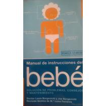 Manual De Instrucciones Del Bebe, Louis Bergenicht