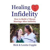 Healing Infidelity: How To Build A Vibrant, Rick Copple