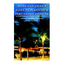 Mona And Uriahs Guide To Planning A, Mona Gaballa