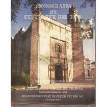 Monografía De Tepejí Del Río. Compilador José A. Zambrano