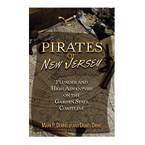 Pirates Of New Jersey: Plunder And High, Mark P Donnelly