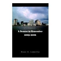 Season To Remember 2005-2006, Dane S Lumetta