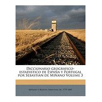 Diccionario Geografico-estadistico De, Sebastian De 1779-18