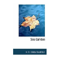 Sea Garden, H D (hilda Doolittle)
