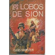 Los Lobos De Sion De Isaias Bronstein
