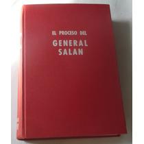 El Proceso Del General Salan. Actas Del Juicio