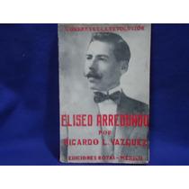 Ricardo L. Vázquez, Eliseo Arredondo, Ediciones Botas.