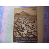 Alfonso Escarcega, Anecdotario Chihuahuense De Manuel Gómez
