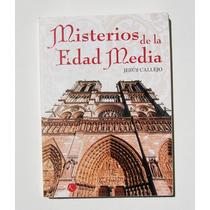 Jesus Callejo Misterios De La Edad Media Libro Importado