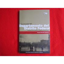 Historia Mexico D.f. Creación Departamento Distrito Federal