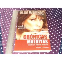 Olga Wornat, Crónicas Malditas Desde Un México Desolado.