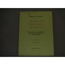 Celerino Salmerón, Las Grandes Traiciones De Juárez, Edición