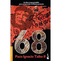 68 Un Libro Imprescindible - Paco Ignacio Taibo Ii Ed Booket