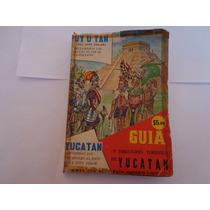 Fuente. Guía Y Directorio De Yucatán. Libro Viejo.