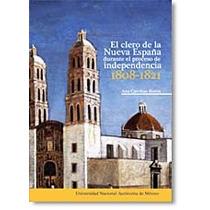 Guerra Independencia Nueva España Iglesia Clero
