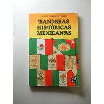 Banderas Historicas Mexicanas Romero Flores Envio Gratis