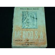 Roberto Blanco Moheno, México S. A. Artículos ¿ Crónicas ¿