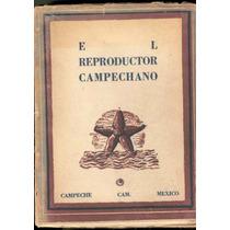 Perera. El Reproductor Campechano. N° 4. 1949. Pida Fotos.