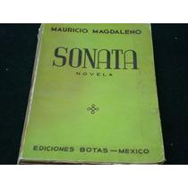 Mauricio, Magdaleno, Sonata, Ediciones Bota, México, 1941,