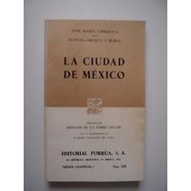 La Ciudad De México - José María Lafragua - 1987