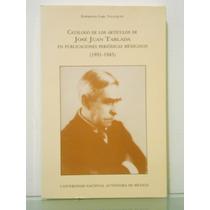 Catalogo De Articulos De Jose Juan Tablada En Public. Period