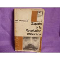 John Womack Jr., Zapata Y La Revolución Mexicana.