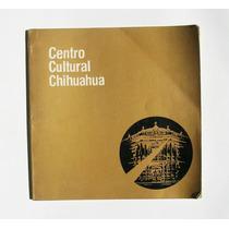 Centro Cultural Chihuahua Libro Mexicano 1980