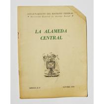 Historia De La Alameda Central Libro Folleto Mexicano 1956