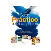 Libro Curso Practico De Dibujo Y Pintura